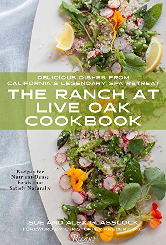 The Ranch at Live Oak Malibu Cookbook